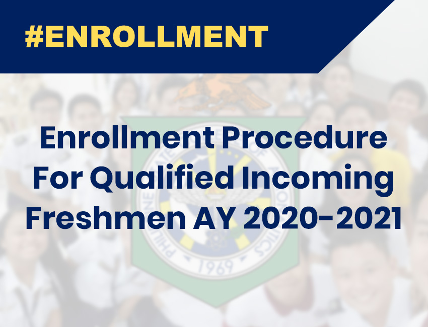 Enrollment Procedure For Qualified Incoming Freshmen AY 2020-2021